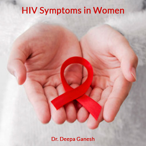 hiv-symptoms-in-women-treatment-doctor-chennai